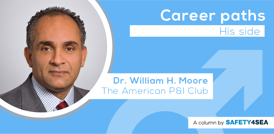 Career Paths: Dr. William Moore, The American P&I Club